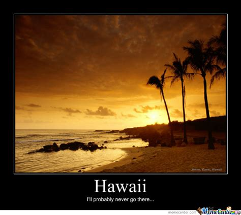 Hawaii Meme - hawaii by loupland meme center
