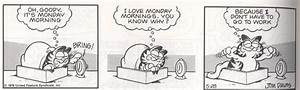 Why does Garfield hate Mondays if he has no job? : AskReddit