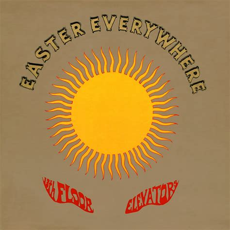 13th Floor Elevators Easter Everywhere Lp by 13th Floor Elevators Fanart Fanart Tv