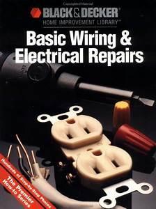 Black  U0026 Decker Basic Wiring  U0026 Electrical Repair By Cy