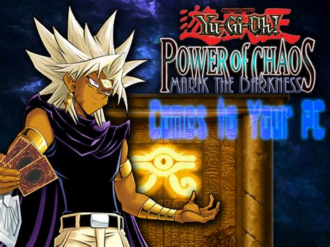 yu gi oh marik chaos darkness power pc games game version yugi silmi cards oktober minggu written