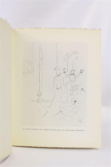 cocteau dessins en marge du texte des chevaliers de la table ronde edition originale