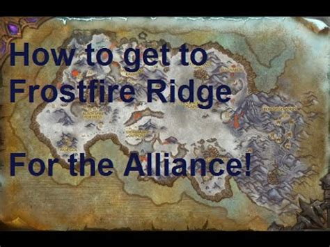 how to get wow how to get to frostfire ridge alliance