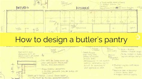 Butlers Pantry Floor Plans How To Design A Butler S Pantry