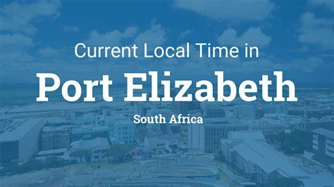 current local time  port elizabeth south africa