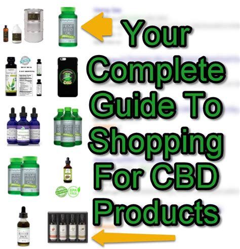 Your Complete Guide To Shopping For Cbd Products