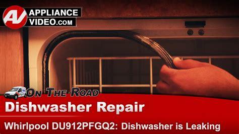 Kitchenaid Dishwasher Leaking From Front Door by Whirlpool Dishwasher Du912pfgq2 Leaking Water Gasket