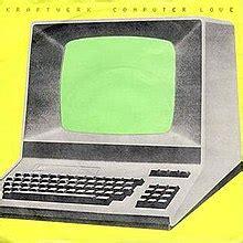 computer love kraftwerk song wikipedia