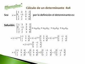 Determinante Berechnen 4x4 : lgebra lineal determinante n x n ppt video online descargar ~ Themetempest.com Abrechnung