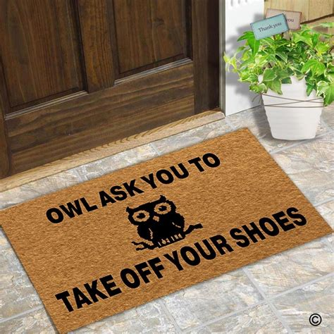 take your shoes doormat doormat entrance floor mat door mat owl ask you to