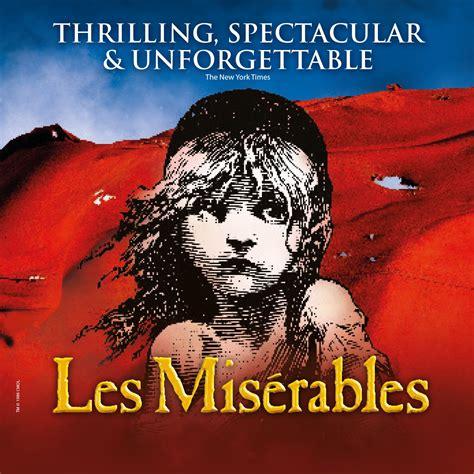 les miserables 2 a les misérables blumenthal performing arts