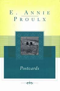 Postcards Book by Annie Proulx Official Publisher Page Simon & Schuster