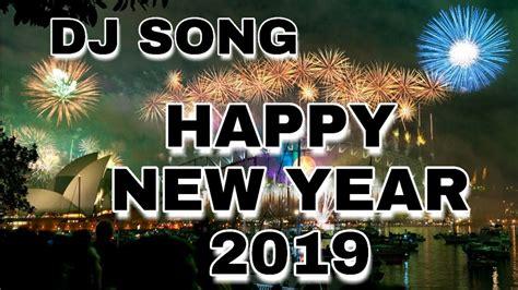 Happy New Year 2019| Dj Song 2019 Happy New Year