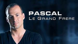 Youtube Pascal Le Grand Frère : pascal le grand fr re apr s l arr t sur tf1 direction nt1 ~ Zukunftsfamilie.com Idées de Décoration