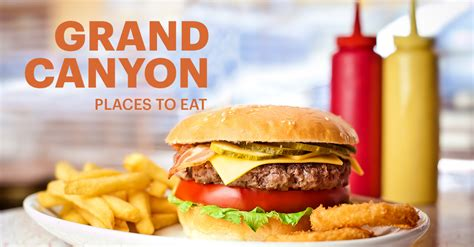 Best Places To Eat Near The Grand Canyon  Ihg Travel Blog