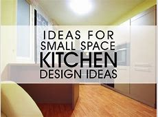 Ideas For Small Space Kitchens [Design Ideas] Luxus India