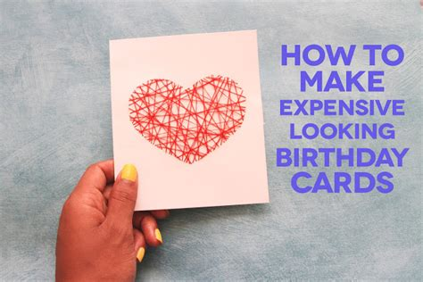 How To Make Expensive Looking Greeting Cards