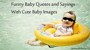 Funny Baby Quotes & Images With Funny Sayings