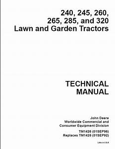 John Deere 240  245  260 265  285  And 320 Lawn And Garden Tractors Service Repair Technical