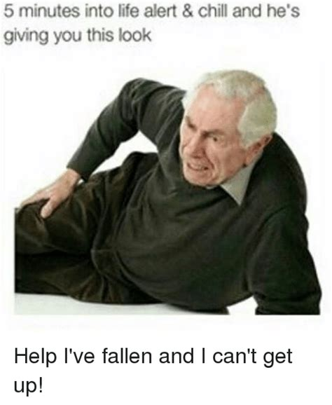Help I Ve Fallen Meme - help i ve fallen meme 28 images funny help ive fallen and i cant get up memes of 2017 on me