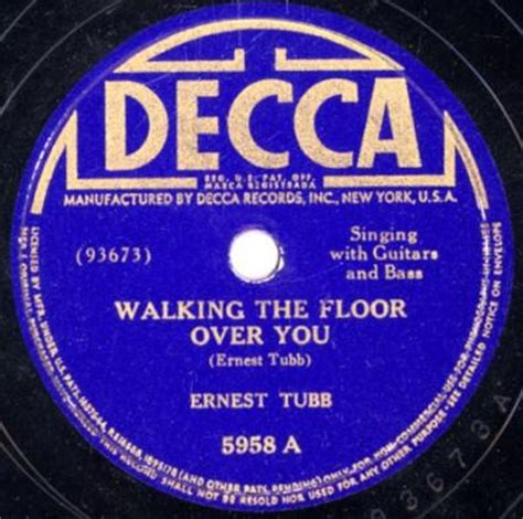 Ernest Tubb Walking The Floor You by Ernest Tubb Walking The Floor You I M Missing You