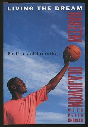 living  dream  life  basketball  hakeem olajuwon