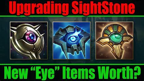 upgrade  sightstone  eye    worth