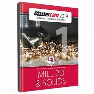 Mastercam 2019 Handbook Volume 1  Ebook
