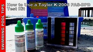 Solarfolie Pool Test : how to use a taylor complete fas dpd pool water test kit k 2006 youtube ~ Buech-reservation.com Haus und Dekorationen