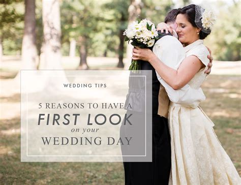 5 Reasons To Have A First Look Wedding Tips