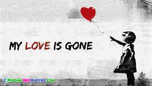 My Love Is Gone Quotes