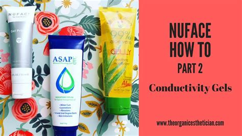 Nuface How To Part 2 - My Favorite Conductivity Gels - YouTube