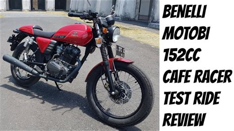 Benelli Motobi 152 Modification by Benelli Motobi 152 Cafe Racer Test Ride And Review Bali