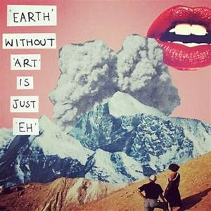 earth-without-art   Tumblr