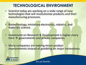 Demographic, technological & natural environment