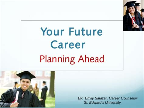 Your Future Career Planning Ahead  Breakthrough Audience