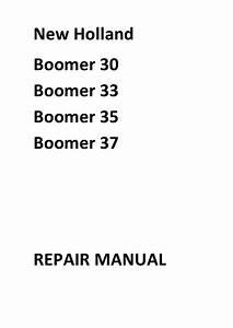 New Holland Boomer 20 25 30 35 Repair Manual