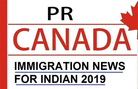 Canada Immigration News 2019 For Indian