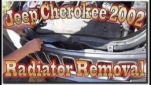 Jeep Cherokee 2002 Radiator Removal