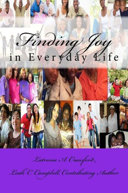 Finding Joy In Everyday Life By Latressa A Crawford