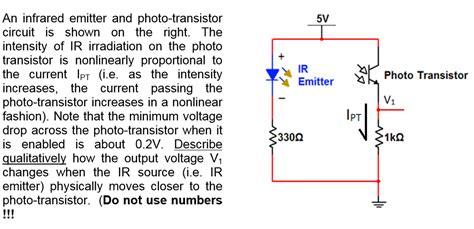 Solved Infrared Emitter Photo Transistor Circuit