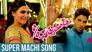 S/o Satyamurthy Songs | Super Machi Song Trailer | Allu ...