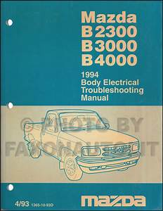 1994 Mazda Pickup Truck Repair Shop Manual Original B2300 B3000 B4000