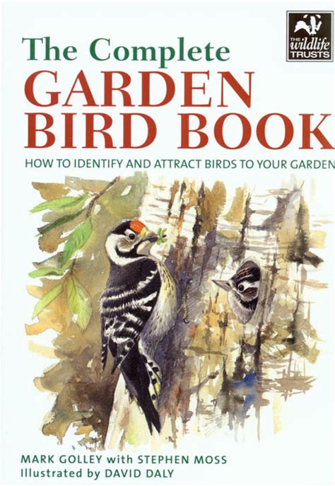 the complete garden bird book how to identify and attract