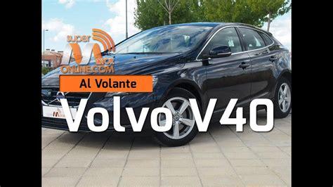 Volvo V40 Al Volante by Volvo V40 T2 2016 Al Volante Supermotoronline