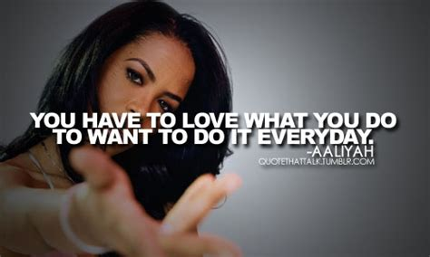aaliyah quotes image quotes  hippoquotescom