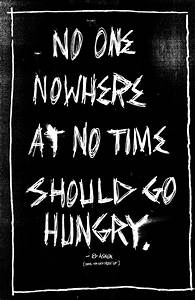 No one, nowhere... Food Poverty Quotes