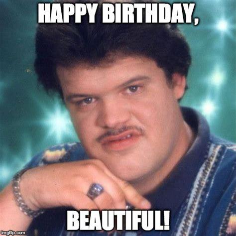 Happy Guy Meme - happy birthday beautiful imgflip