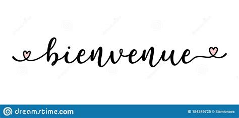 Hand Sketched Bienvenue Quote In French. Translated ...