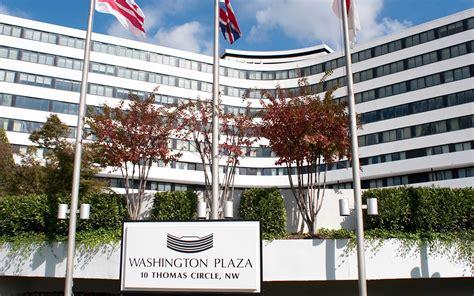 washington dc hotel near white house washington plaza